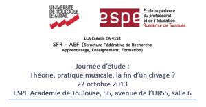 """Journée d'étude """"Théorie/pratique musicale : la fin d'un clivage"""" (octobre 2013)"""
