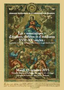 """Les """"associations"""" d'écoliers, d'élèves et d'étudiants, XVIIe-XXe siècles (Toulouse, 13 octobre 2015)"""
