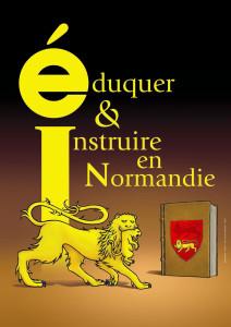Éduquer & instruire en Normandie (Saint-Lô, 14-17 octobre 2015)