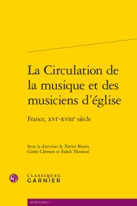 La Circulation de la musique et des musiciens d'église (publication récente)