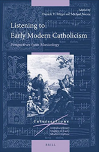 Listening to Early Modern Catholicism – Perspectives from Musicology (publication)